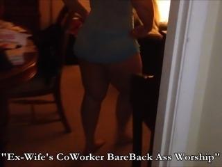 Ex-Wife's CoWorker BareBack Ass Worship